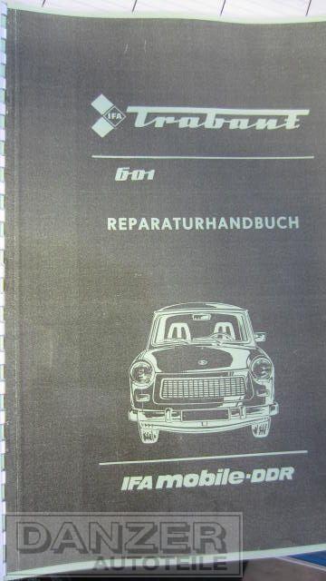 Reparaturhandbuch Trabant 601 + Weiterentwicklung